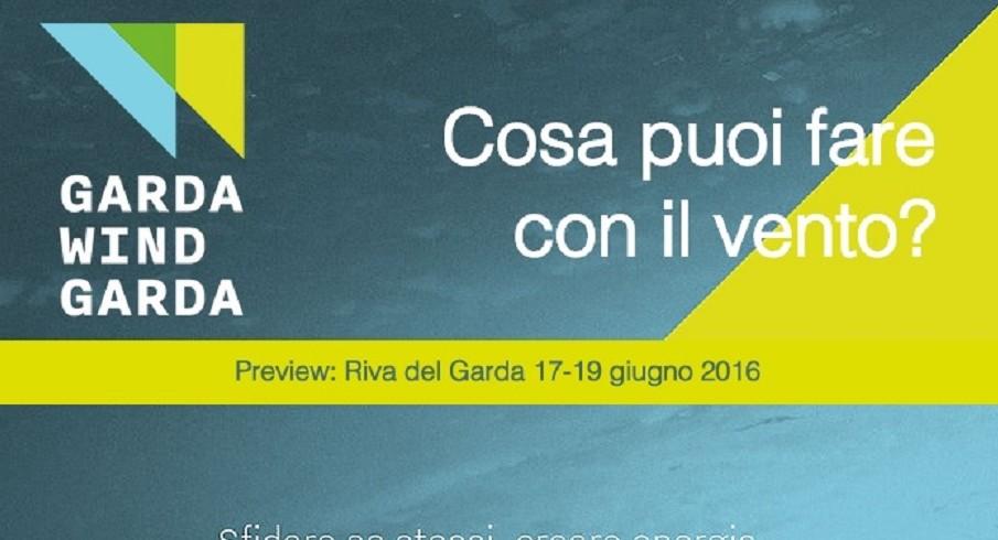 Garda Wind Garda: preview di un evento nel 2017 (1/2)