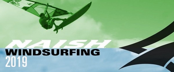 The new collection Naish Windsurfing 2019 | RIWmag